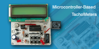Microcontroller Based Tachometer | Full Project with Source Code