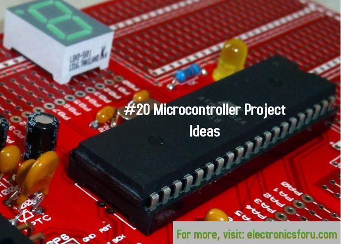 Microcontroller Projects | Microcontroller Project Ideas