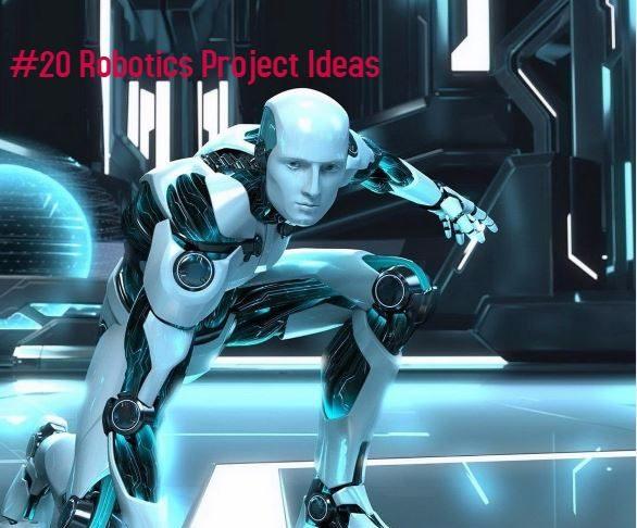 Robotics project ideas
