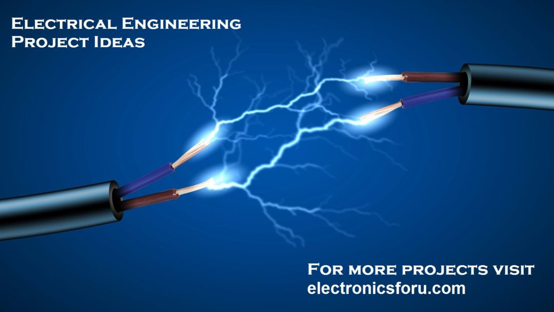 30 Awesome EEE Projects for Electrical Engineers