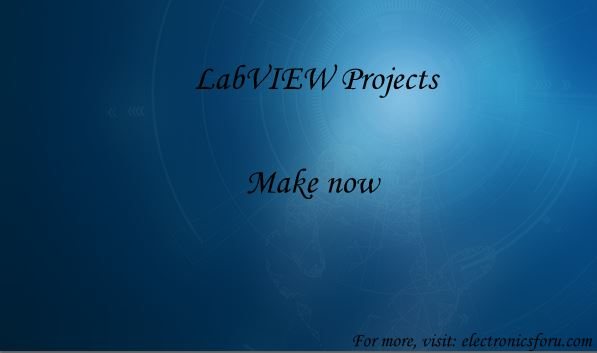 What LabView Projects Should You Work on? Here are Some Ideas