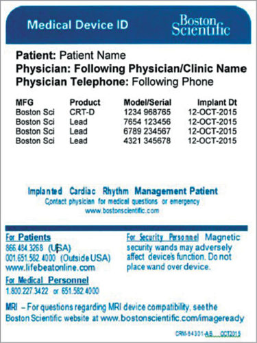 In an emergency, a medical device identification card alerts medical personnel that the patient has an implanted device